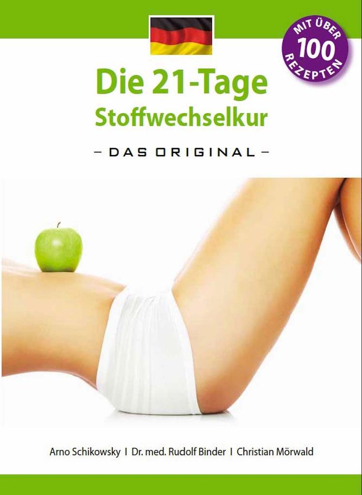 Die 21-Tage Stoffwechselkur -Das Original- als eBook
