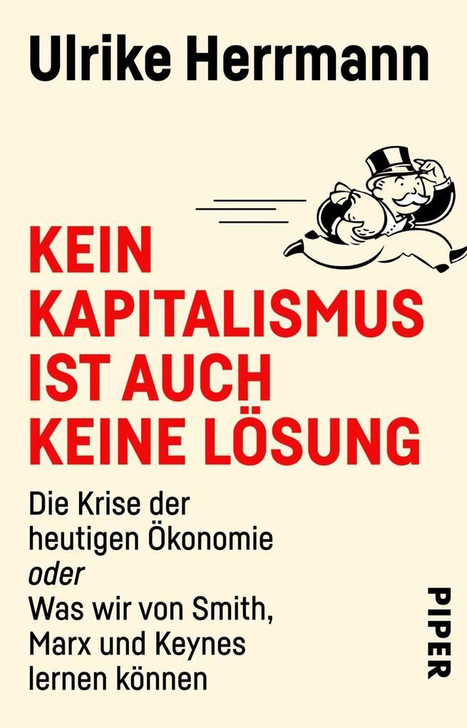 Kein Kapitalismus ist auch keine Lösung als Taschenbuch