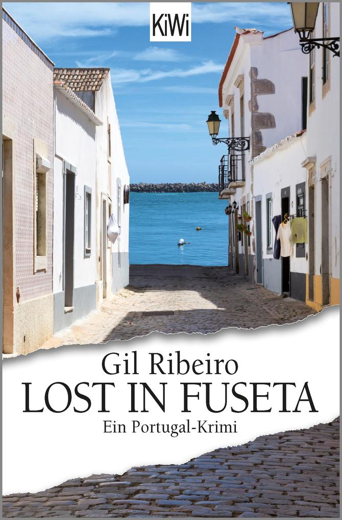 Lost in Fuseta: Ein Portugal-Krimi (Leander Lost ermittelt, Band 1)