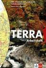 TERRA EWG 2. Erdkunde Wirtschaftskunde Gemeinschaftskunde. 6. Schuljahr. Arbeitsheft. Baden-Württemberg. Für Realschulen