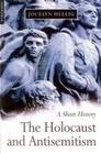 The Holocaust and Antisemitism