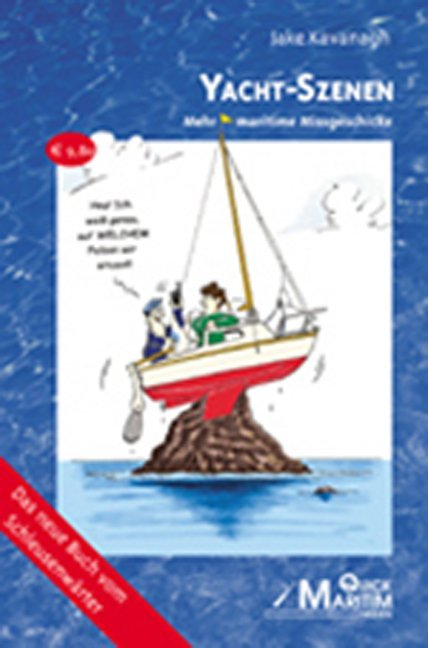 Yacht - Szenen als Buch von Jake Kavanagh