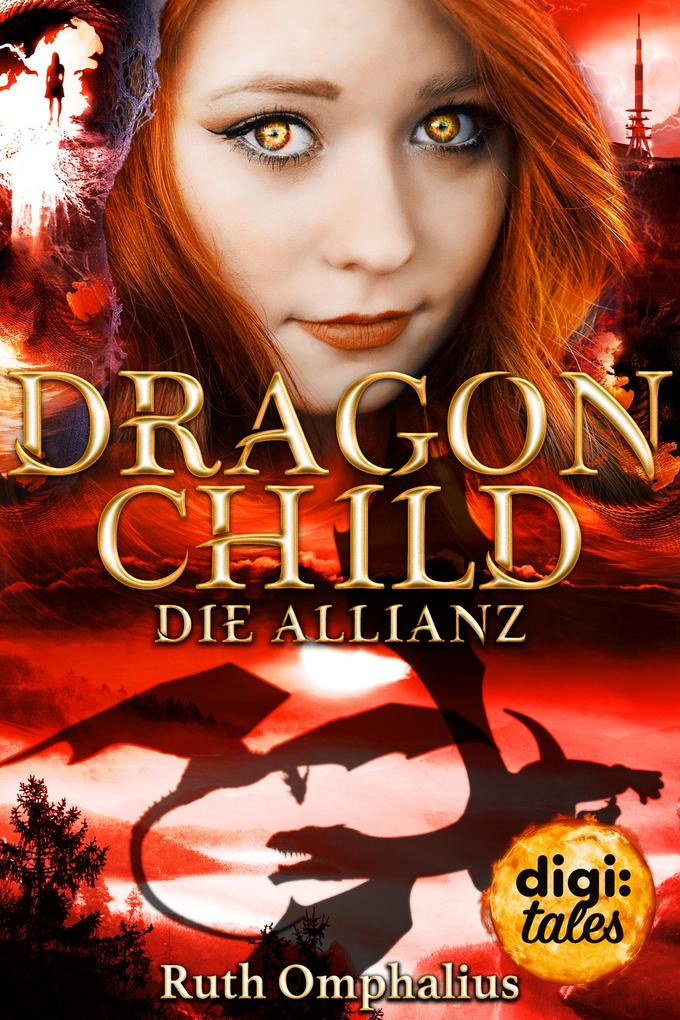 Dragon Child (3). Die Allianz als eBook