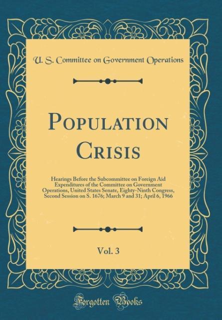 Population Crisis, Vol. 3