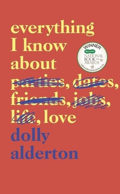 Everything I Know About Love als Buch (gebunden)