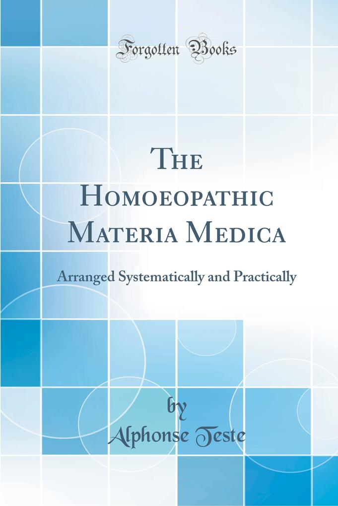 The Homoeopathic Materia Medica