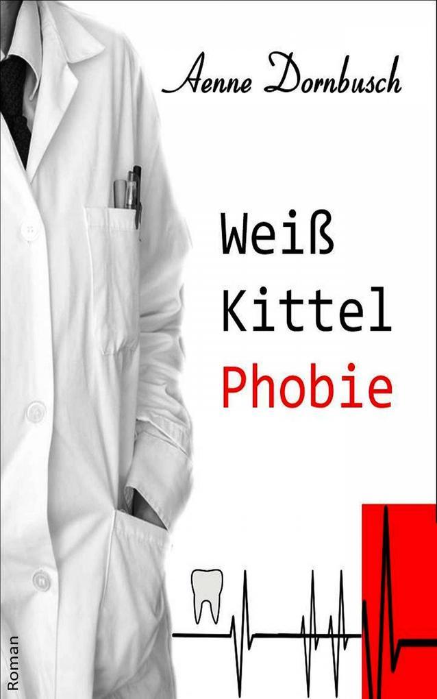 Weißkittelphobie als eBook