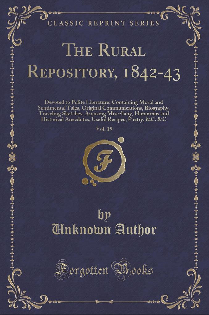 The Rural Repository, 1842-43, Vol. 19