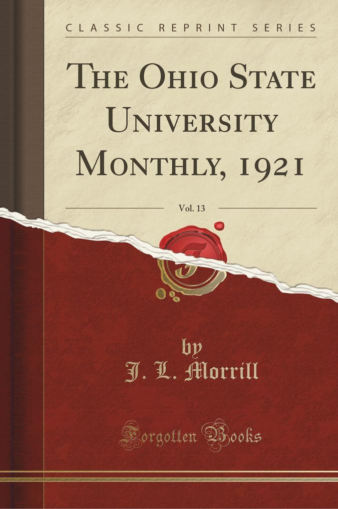 The Ohio State University Monthly, 1921, Vol. 13 (Classic Reprint)