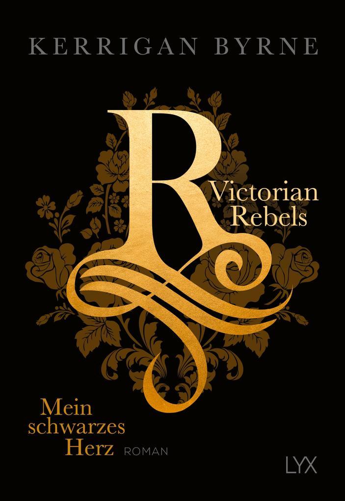 Victorian Rebels - Mein schwarzes Herz als Buch (kartoniert)