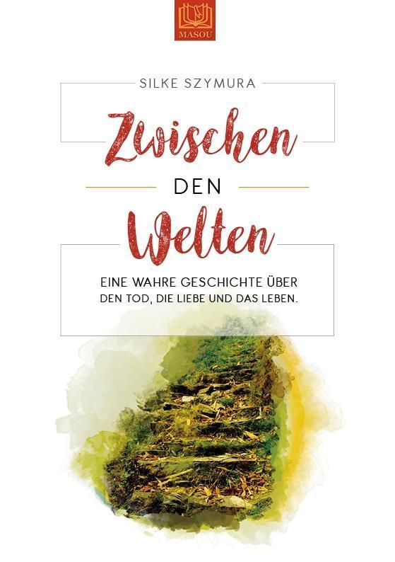 Zwischen den Welten als Taschenbuch von Silke Szymura
