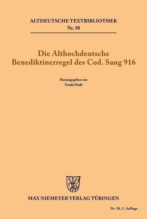 Die althochdeutsche Benediktinerregel des Cod. Sang 916 als eBook