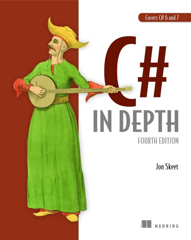 C# in Depth: Fourth Edition als Buch (kartoniert)