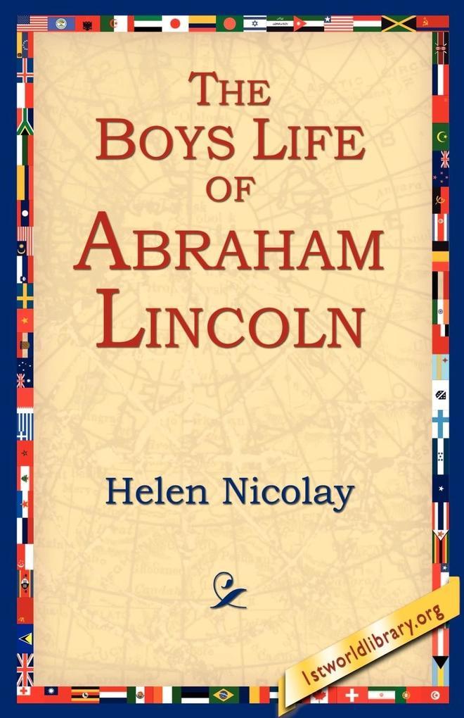 The Boys Life of Abraham Lincoln als Taschenbuch