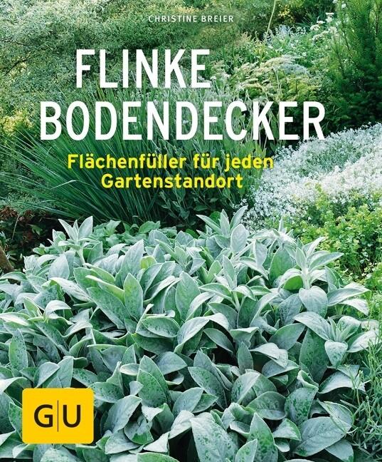 Flinke Bodendecker als Buch von Christine Breier