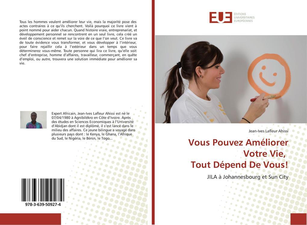 Vous Pouvez Améliorer Votre Vie, Tout Dépend De Vous! als Buch von Jean-Ives Lafleur Ahissi