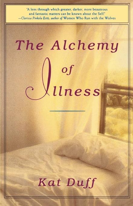 The Alchemy of Illness als Buch (kartoniert)