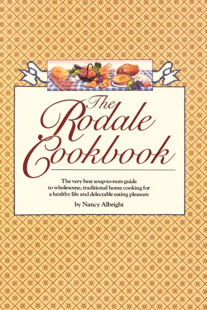 The Rodale Cookbook als Taschenbuch