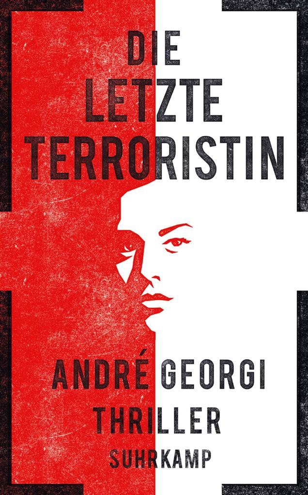 Die letzte Terroristin als eBook
