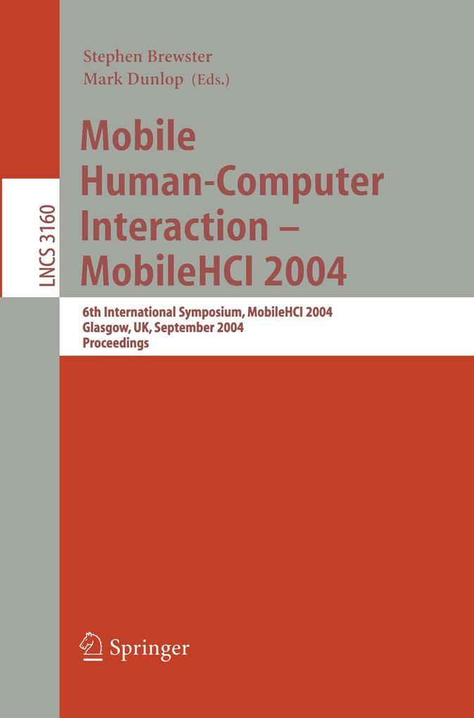 Mobile Human-Computer Interaction - Mobile HCI 2004 als Buch (kartoniert)