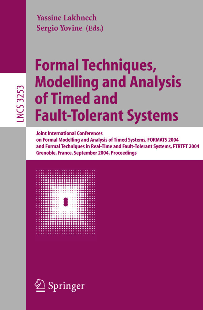 Formal Techniques, Modelling and Analysis of Timed and Fault-Tolerant Systems als Buch (kartoniert)