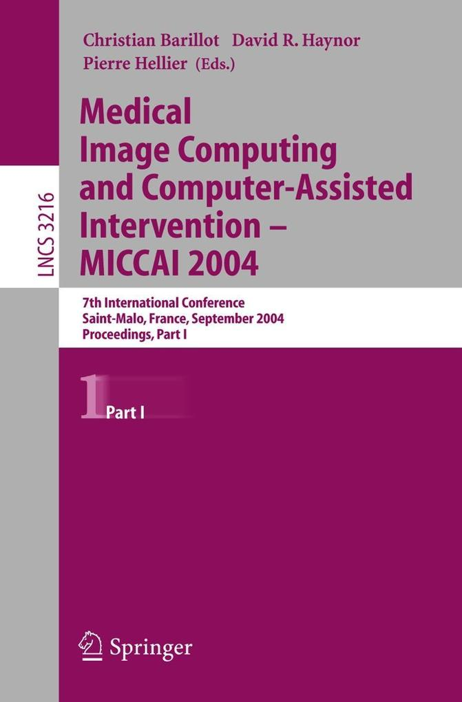 Medical Image Computing and Computer-Assisted Intervention - MICCAI 2004. Part 1 als Buch (kartoniert)