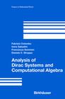 Analysis of Dirac Systems and Computational Algebra