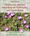 Demenz und Alzheimer Behandlung mit Homöopathie und Naturheilkunde