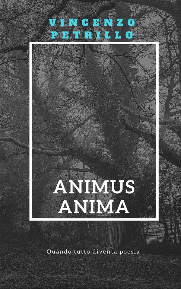 Animus Anima als eBook von Vincenzo Petrillo - Youcanprint