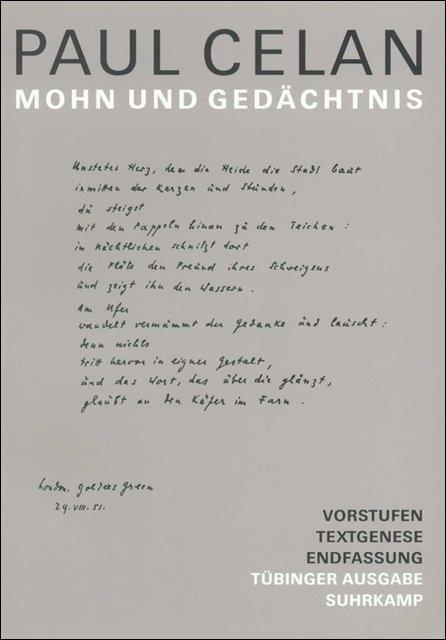 Werke. Tübinger Ausgabe. Mohn und Gedächtnis als Buch von Paul Celan, Christiane Braun, Heino Schmull