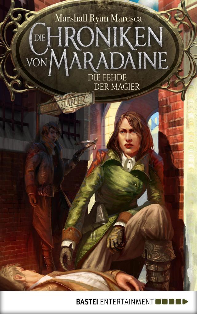 Die Chroniken von Maradaine - Die Fehde der Magier als eBook