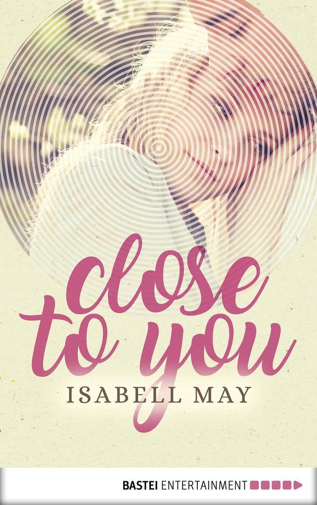 Close to you als eBook