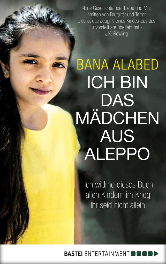 Ich bin das Mädchen aus Aleppo als eBook epub