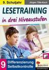 Lesetraining in drei Niveaustufen / Klasse 9