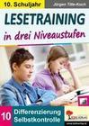 Lesetraining in drei Niveaustufen / Klasse 10