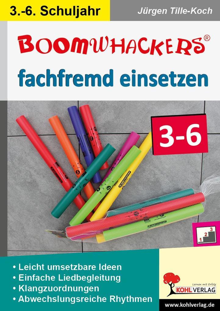 Boomwhackers fachfremd einsetzen / Klasse 3-6 als eBook