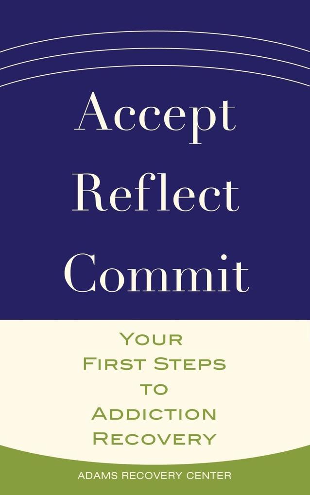 Accept, Reflect, Commit als eBook