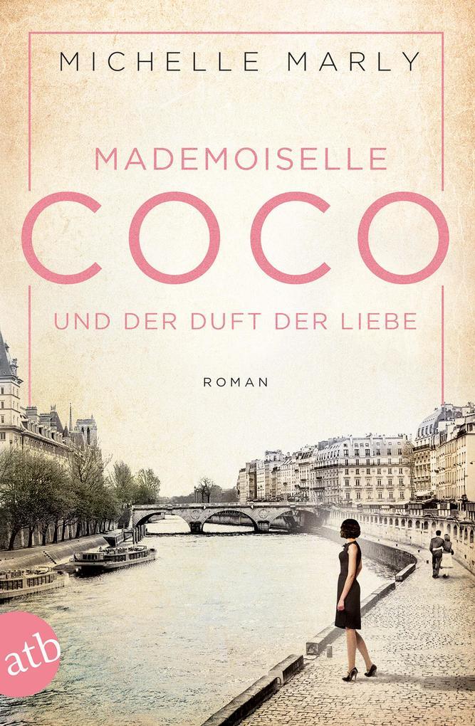 Mademoiselle Coco und der Duft der Liebe als Taschenbuch