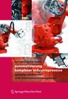 Automatisierung komplexer Industrieprozesse