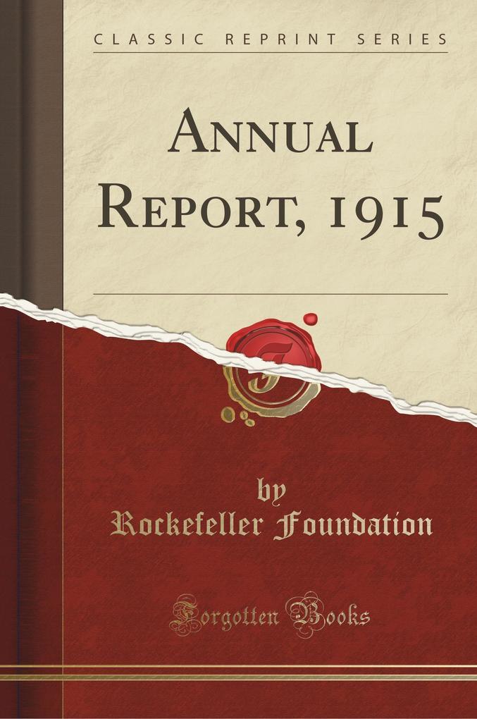 Annual Report, 1915 (Classic Reprint)
