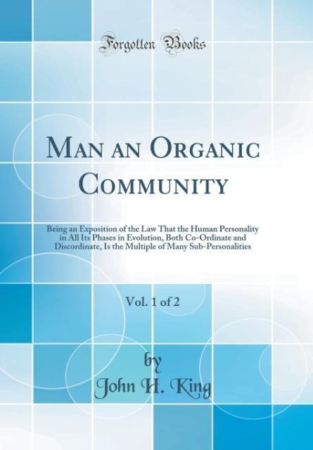 Man an Organic Community, Vol. 1 of 2 als Buch ...