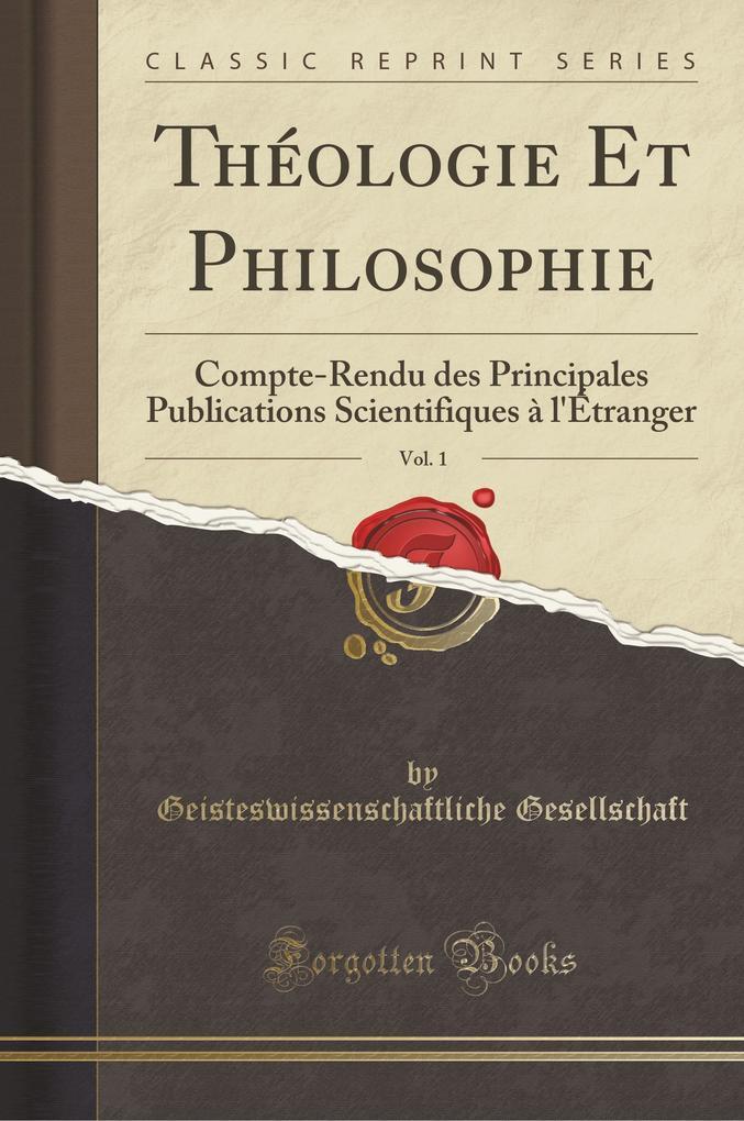 Théologie Et Philosophie, Vol. 1