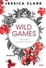 Wild Games - In einer heißen Nacht