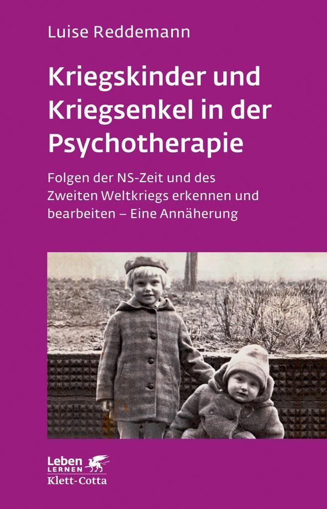Kriegskinder und Kriegsenkel in der Psychotherapie als Buch