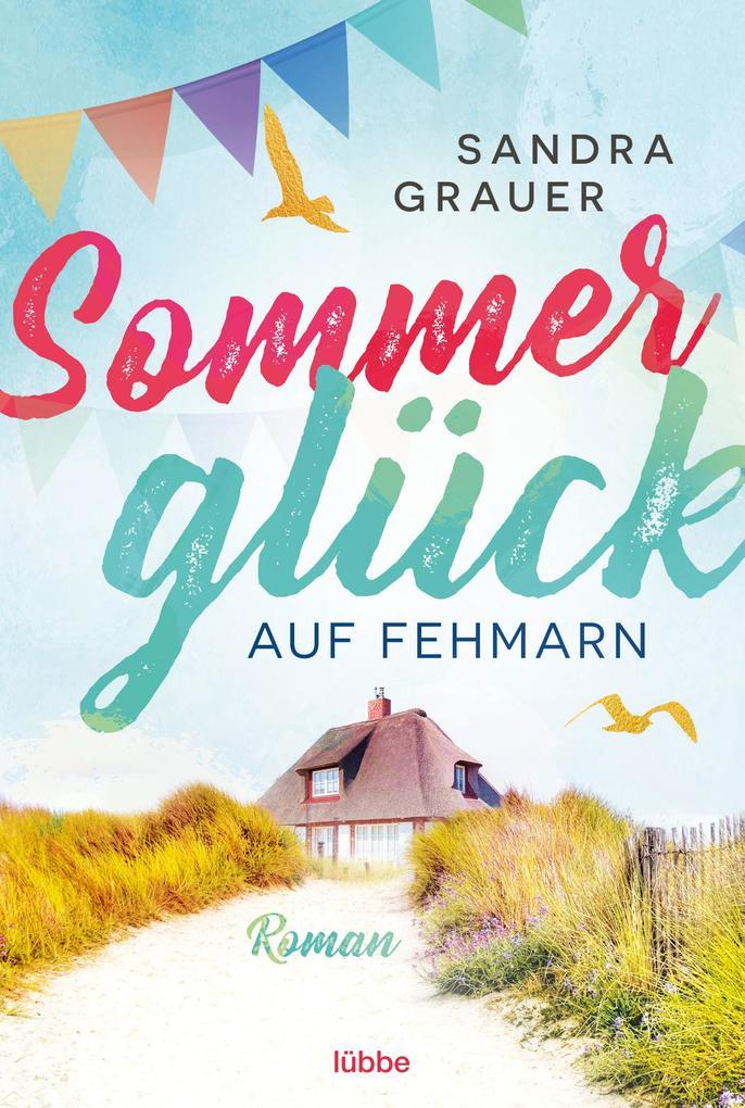 Sommerglück auf Fehmarn als Taschenbuch von San...