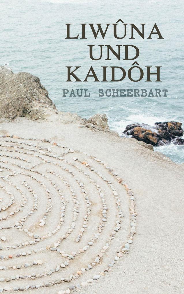 Liwûna und Kaidôh als eBook