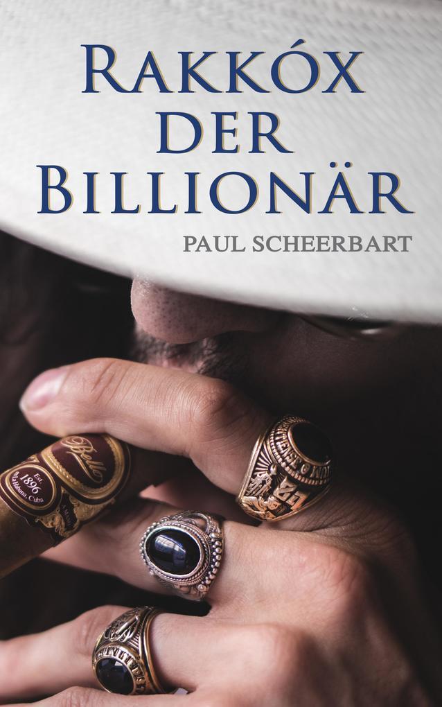 Rakkóx der Billionär als eBook