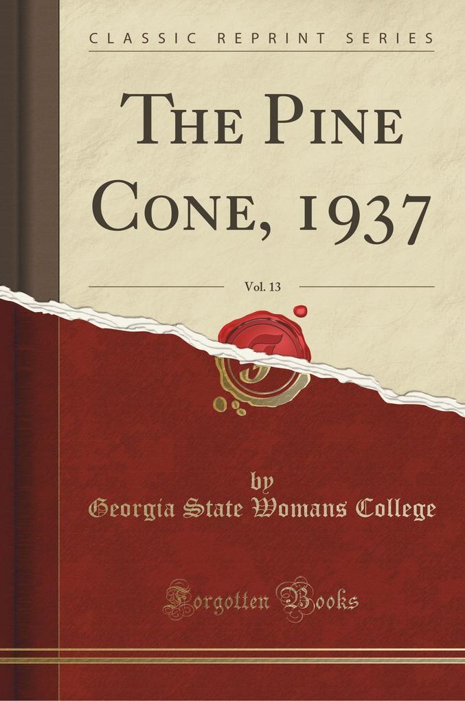 The Pine Cone, 1937, Vol. 13 (Classic Reprint)