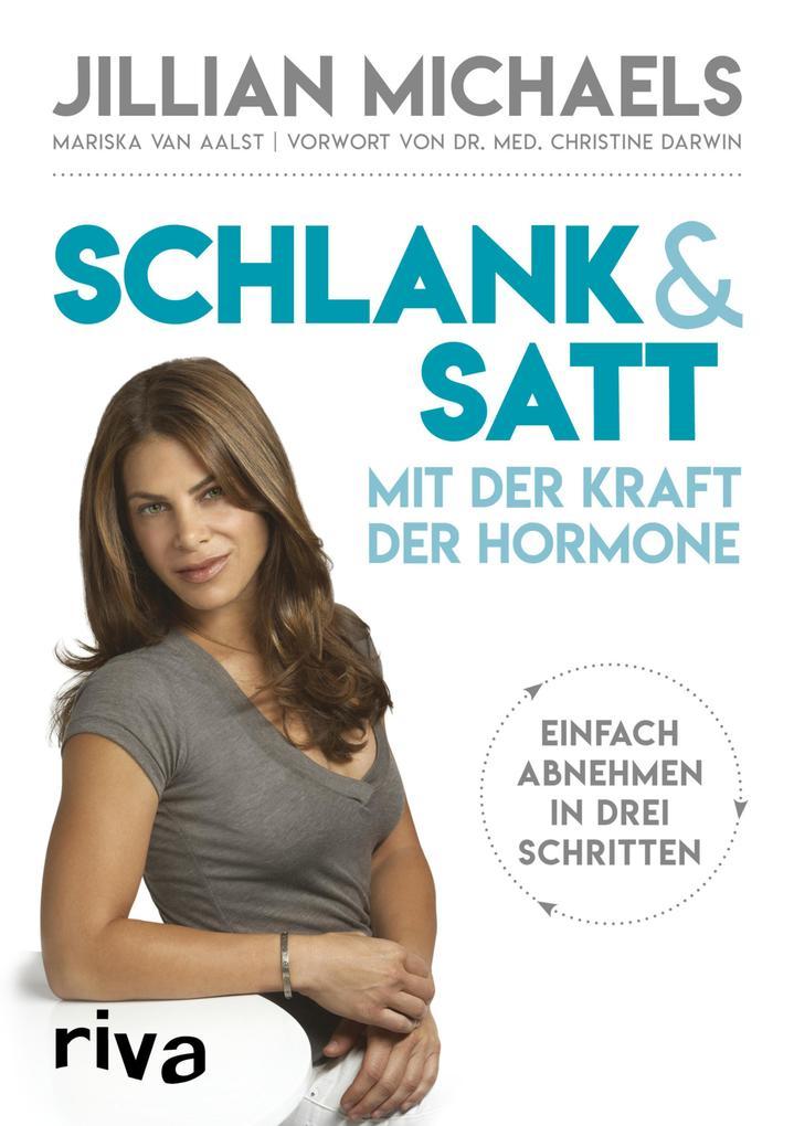 Schlank & satt mit der Kraft der Hormone als eBook