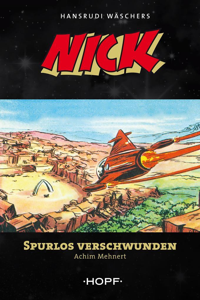 Nick 8: Spurlos verschwunden als eBook